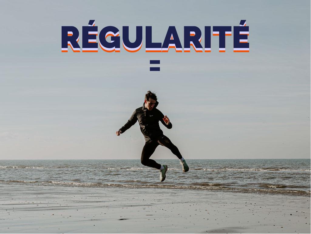 La régularité : c'est la clé du succès !
